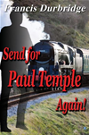 Send For Paul Temple Again!