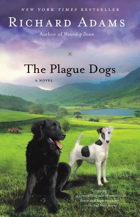 The Plague Dogs By: Richard Adams