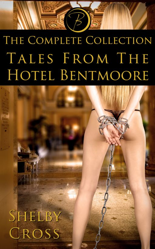 Tales From the Hotel Bentmoore The Complete Collection