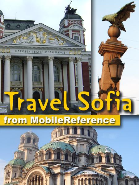 Travel Sofia: Illustrated guide, Phrasebook & Maps (Mobi Travel) By: MobileReference