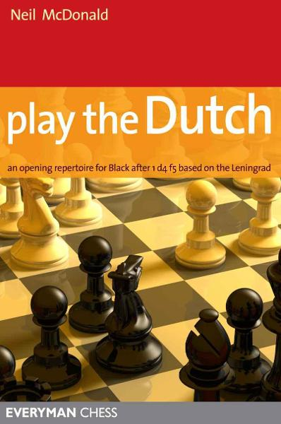 Play the Dutch By: Neil McDonald