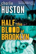 download Half the Blood of Brooklyn: A Novel book