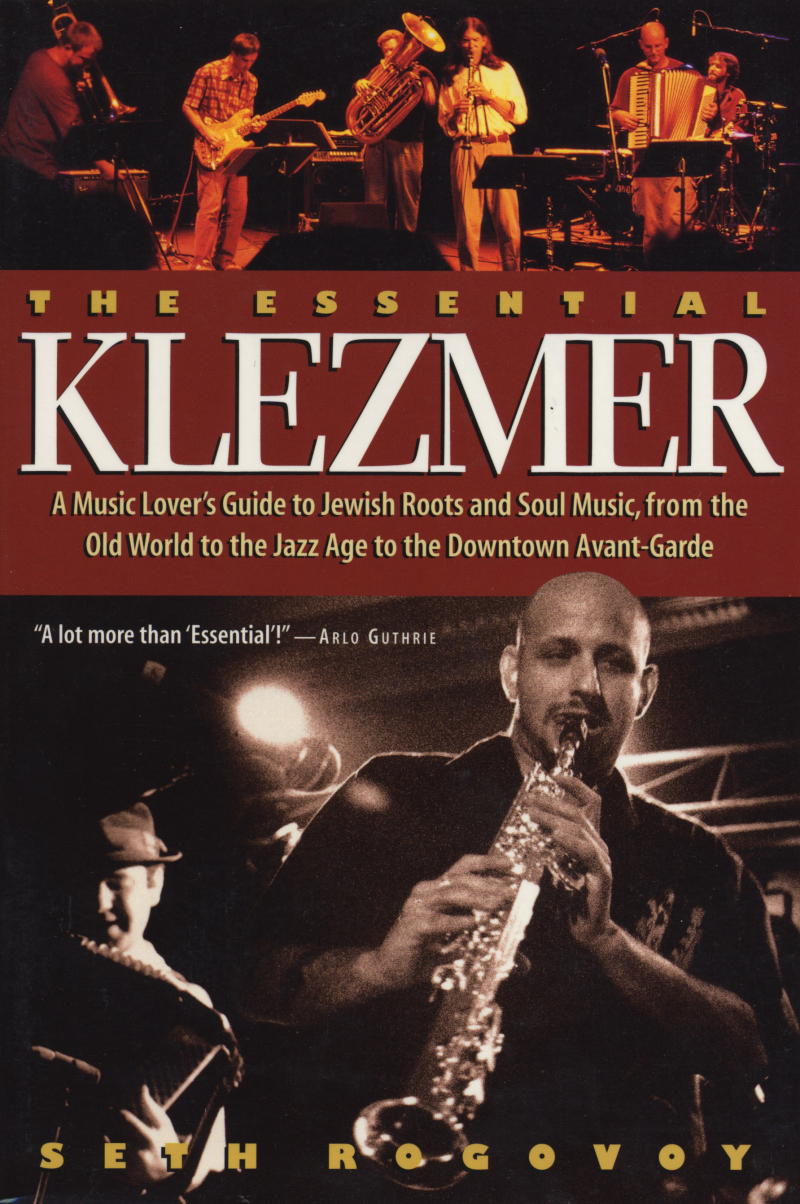 The Essential Klezmer By: Seth Rogovoy