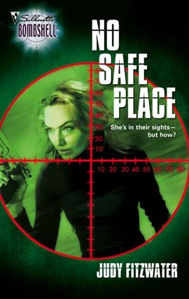No Safe Place By: Judy Fitzwater