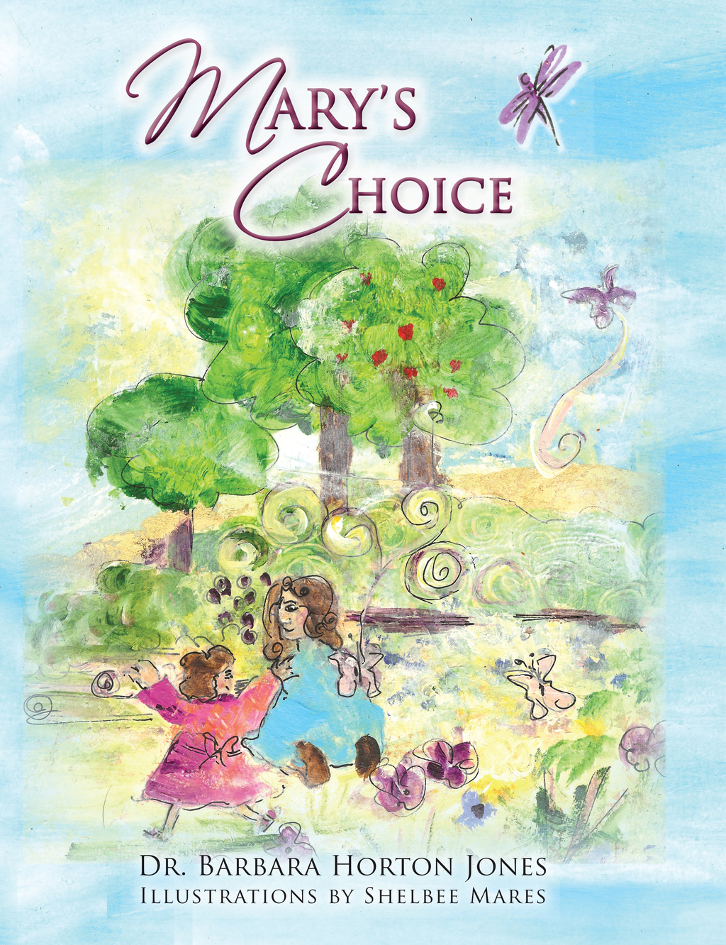 Mary's Choice
