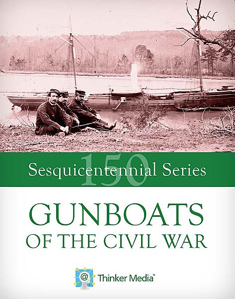Gunboats of the Civil War