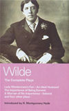 Wilde Complete Plays: Lady Windermere's Fan; An Ideal Husband; The Importance Of Being Earnest; A Woman Of No Importance; Salome