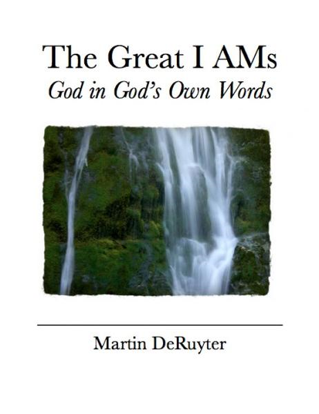 The Great I AMs: God in God's Own Words
