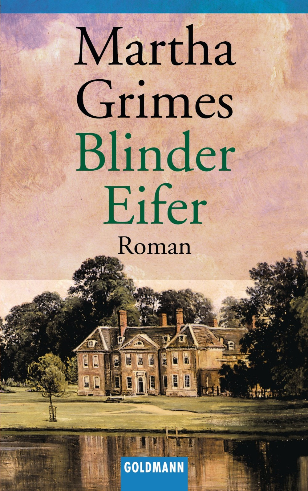 Blinder Eifer By: Martha Grimes
