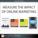Measure the Impact of Online Marketing (Collection) By: Jamie Turner,Melanie Mitchell,Michael Tasner,R. Scott Corbett