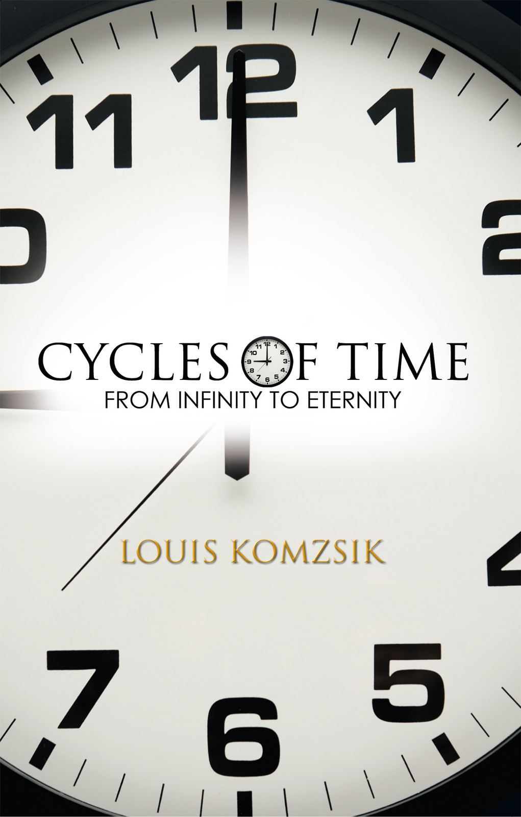 CYCLES OF TIME By: Louis Komzsik