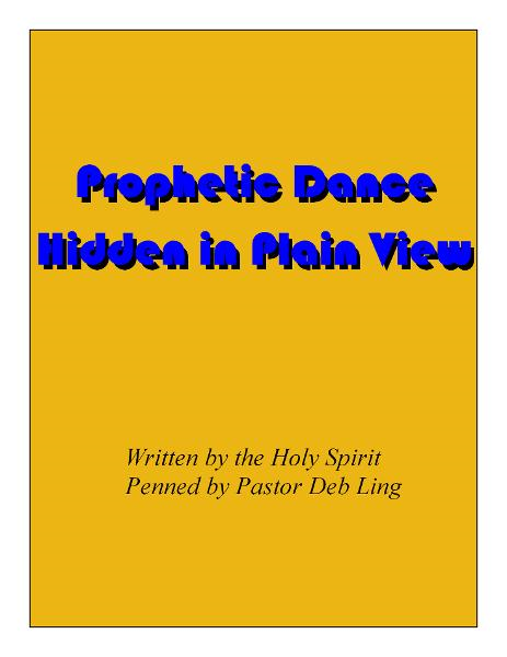 Prophetic Dance: Hidden in Plain View