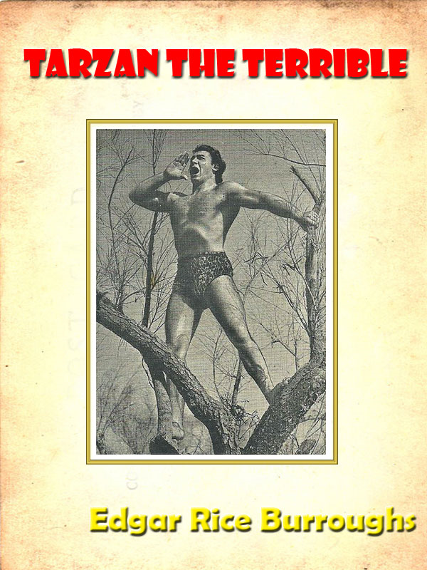 Tarzan the Terrible by Edgar Rice Burroughs [Annotated]