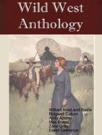 "The ""Wild West"" Collection (23 western novels)"