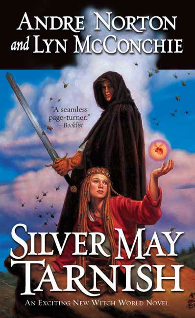Silver May Tarnish By: Andre Norton,Lyn McConchie