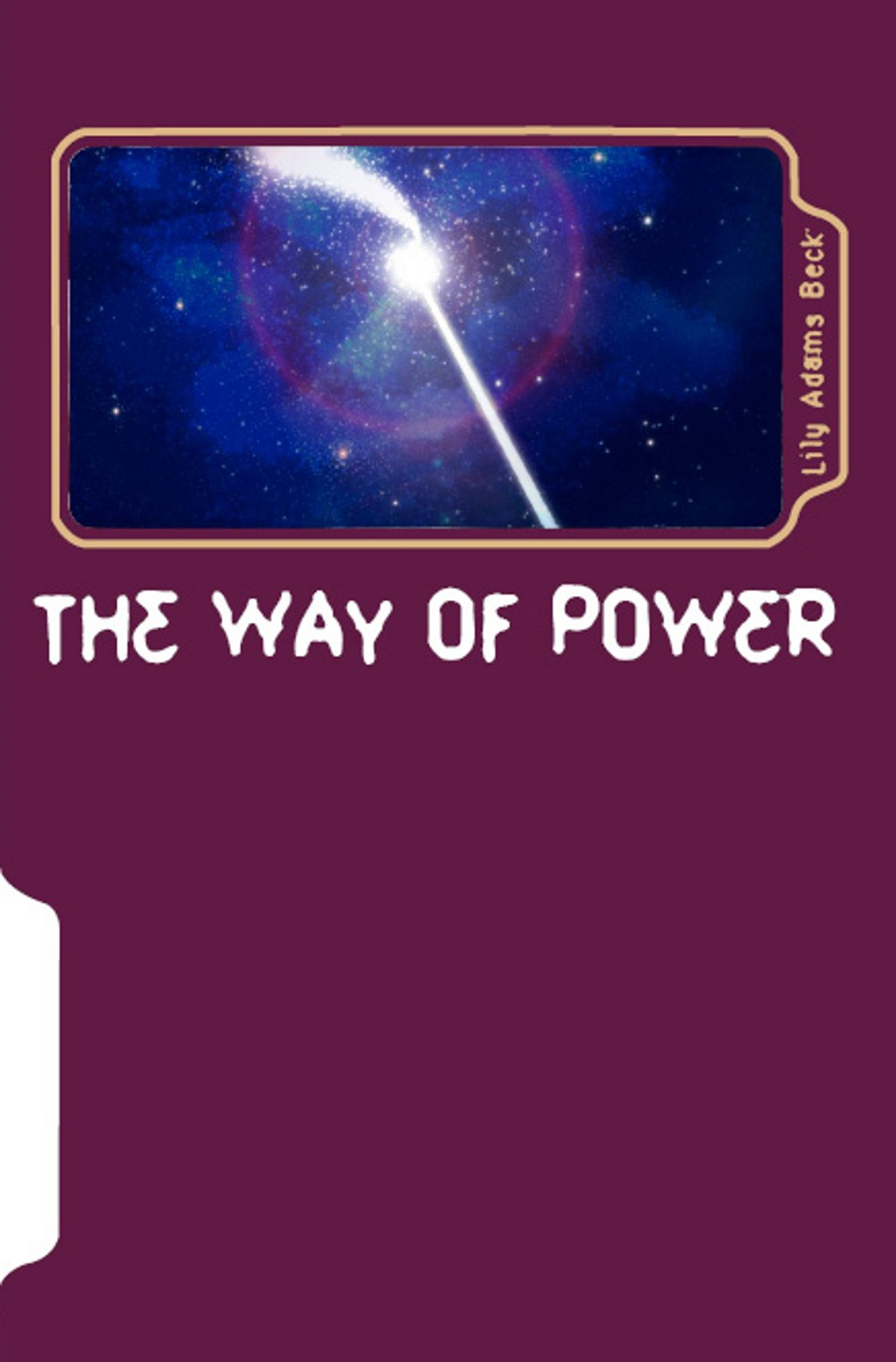 The Way of Power:Studies in the Occult