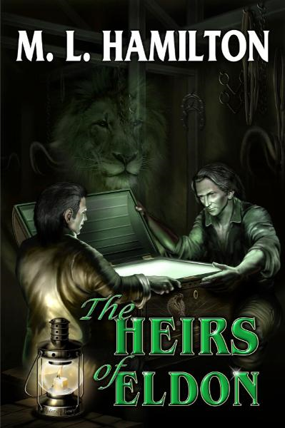 The Heirs of Eldon By: ML Hamilton