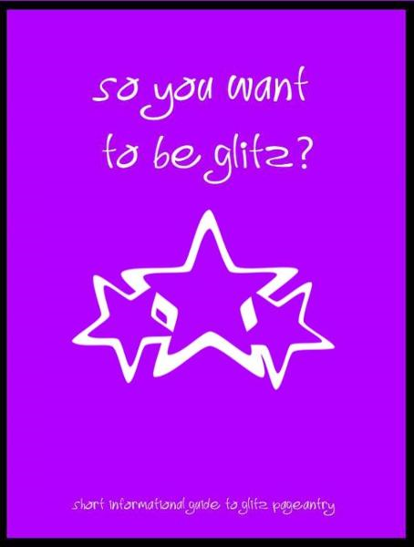 So you want to try Glitz?