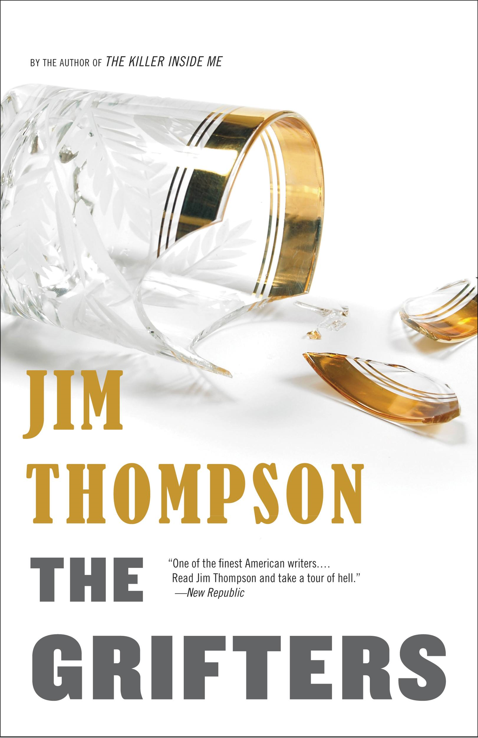 The Grifters By: Jim Thompson