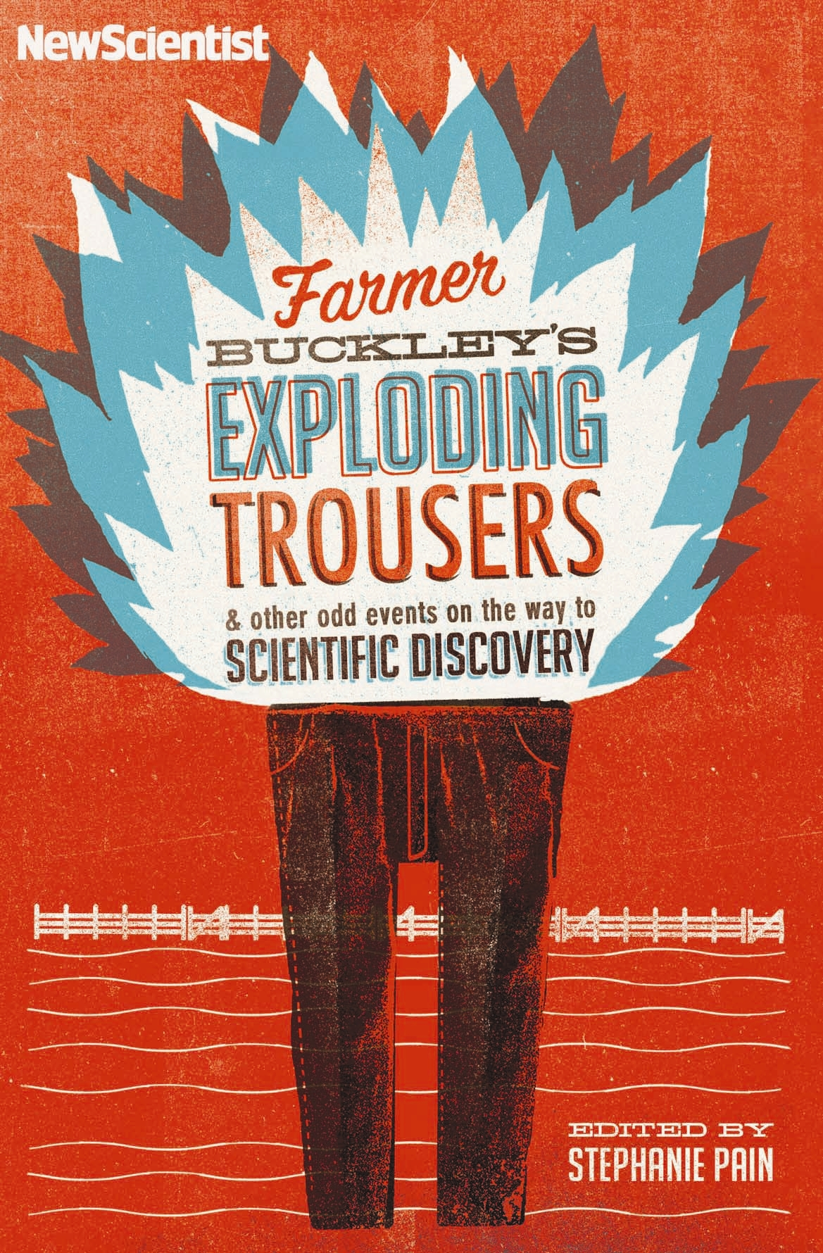 Farmer Buckley's Exploding Trousers