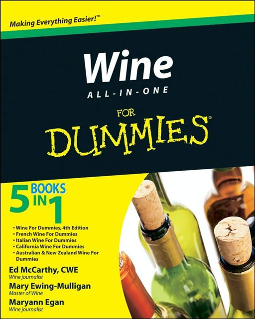 Wine All-in-One For Dummies By: Mary Ewing-Mulligan,Maryann Egan,McCarthy