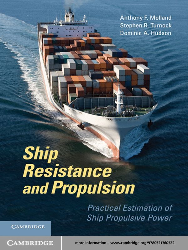 Ship Resistance and Propulsion Practical Estimation of Propulsive Power