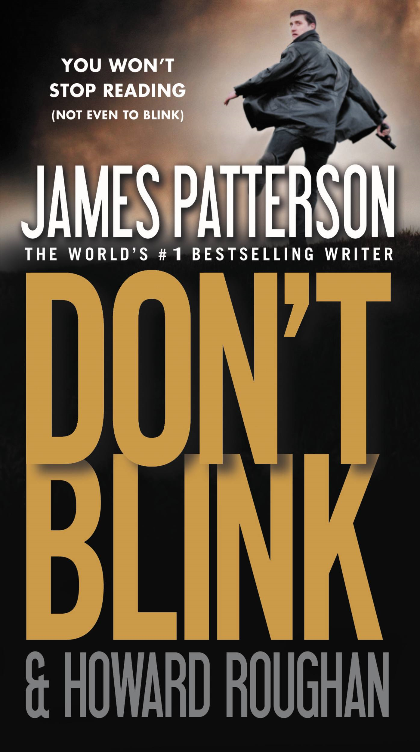 Don't Blink By: Howard Roughan,James Patterson