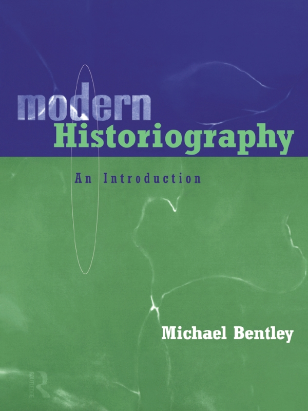 Modern Historiography An Introduction