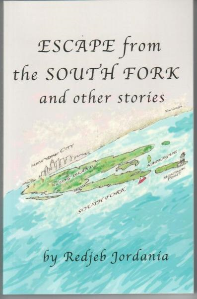 Escape from the South Fork and Other Stories