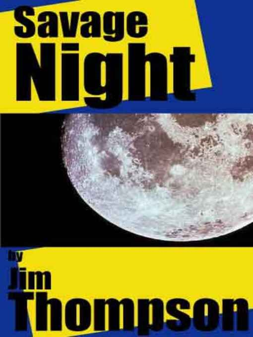 Savage Night By: Jim Thompson