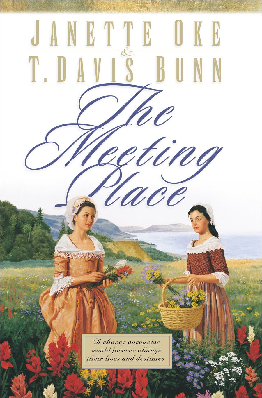 Meeting Place, The (Song of Acadia Book #1) By: Janette Oke,T. Davis Bunn