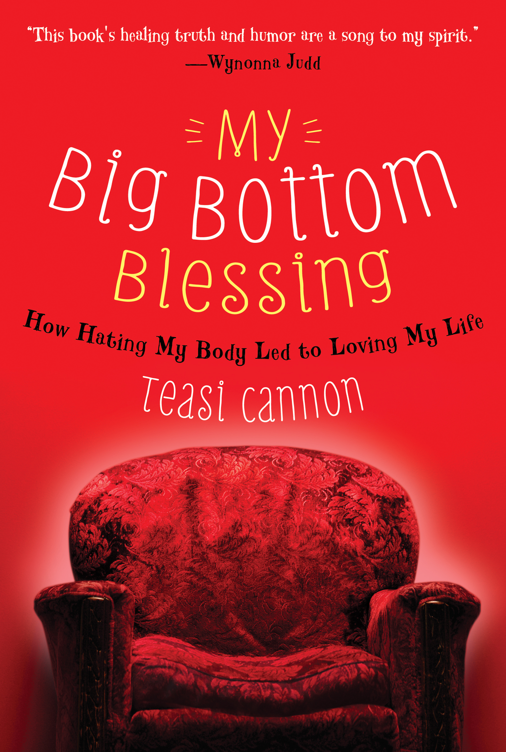 My Big Bottom Blessing By: Teasi Cannon