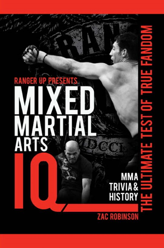 Ranger Up Presents Mixed Martial Arts IQ: The Ultimate Test of True Fandom (Volume II)