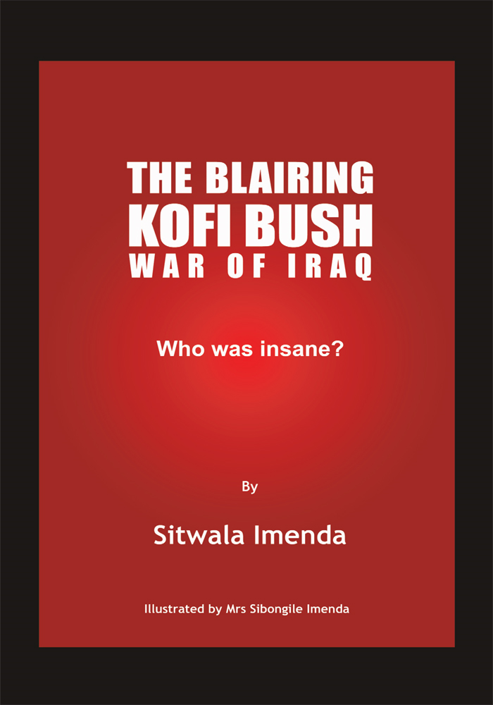 The Blairing Kofi Bush War of Iraq