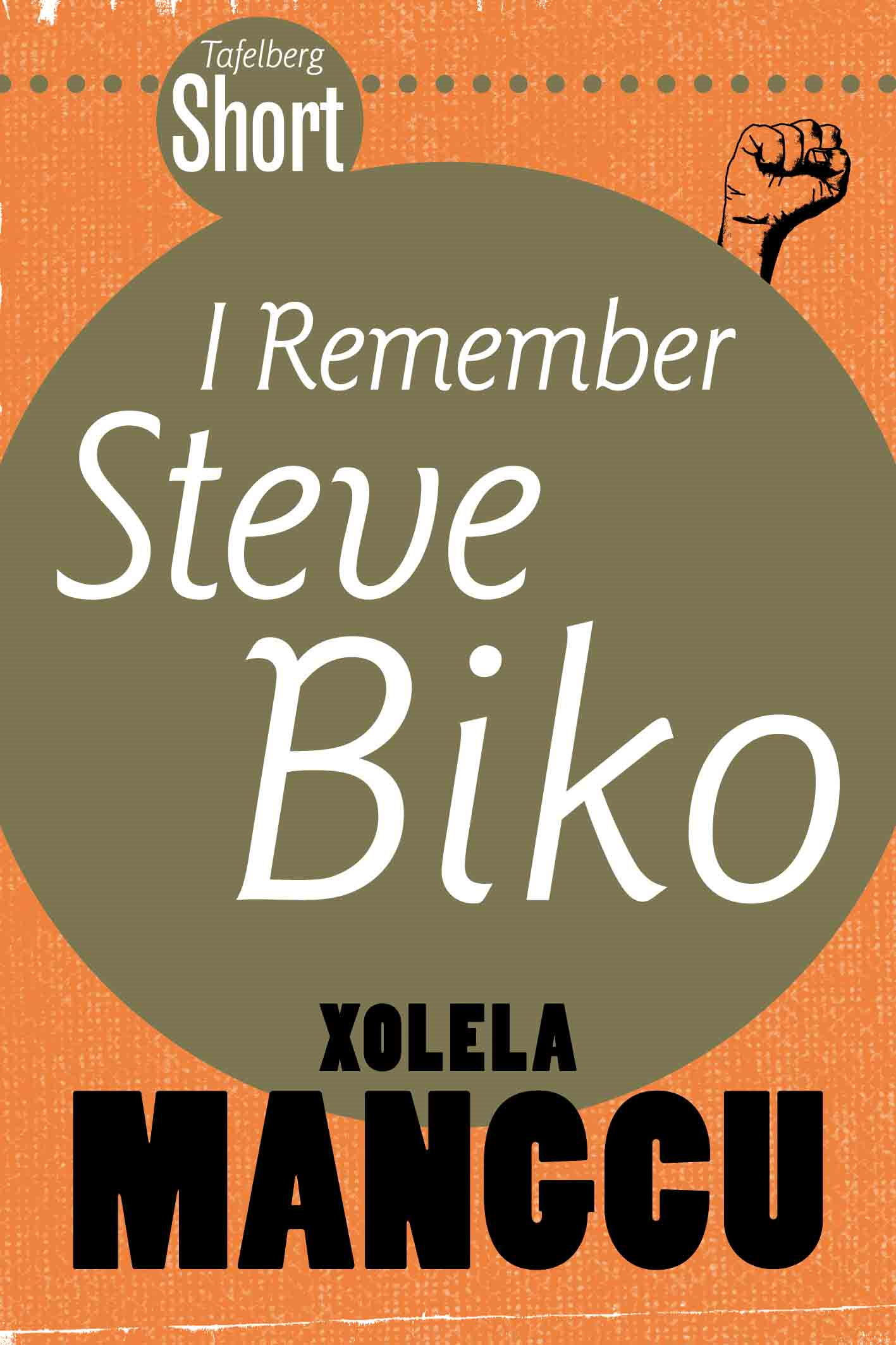 I Remember Steve Biko