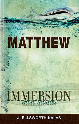 Immersion Bible Studies - Matthew