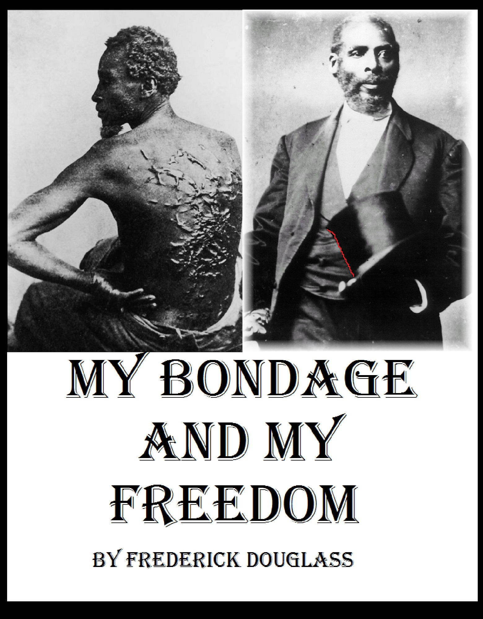 an analysis of the book my bondage and my freedom by frederick douglass My bondage and my freedom: analysis of the main character frederick douglass essaysfirst published in 1855, this book tells the story of fredrick douglass.