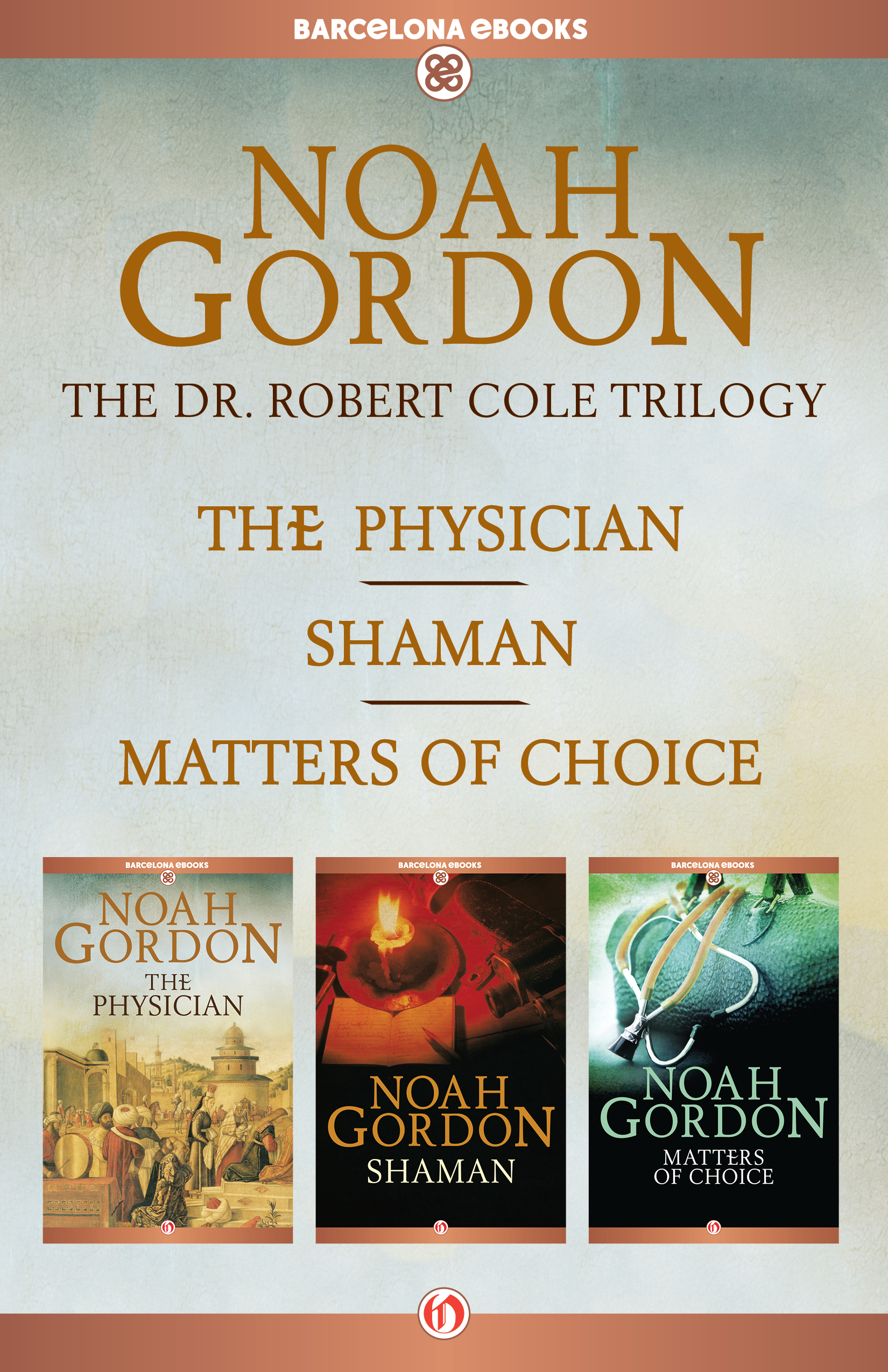 The Cole Trilogy By: Noah Gordon