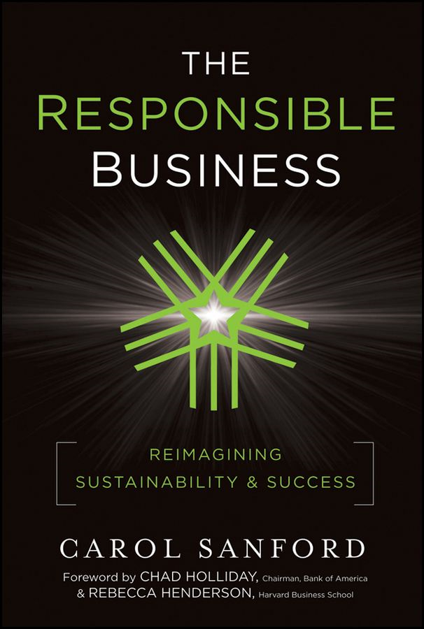 The Responsible Business By: Carol Sanford