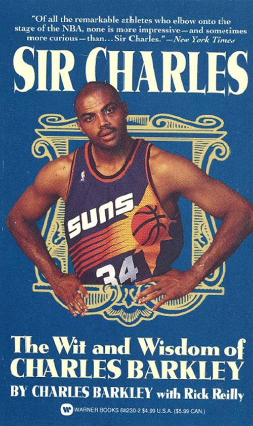 Sir Charles By: Charles Barkley