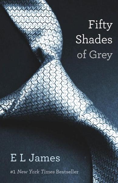 Fifty Shades of Grey By: E L James
