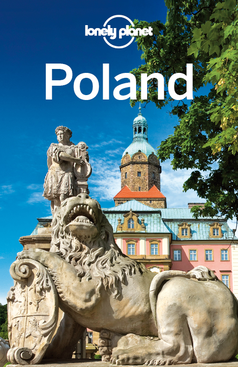 Lonely Planet Poland By: Lonely Planet,Marc Di Duca,Mark Baker,Tim Richards