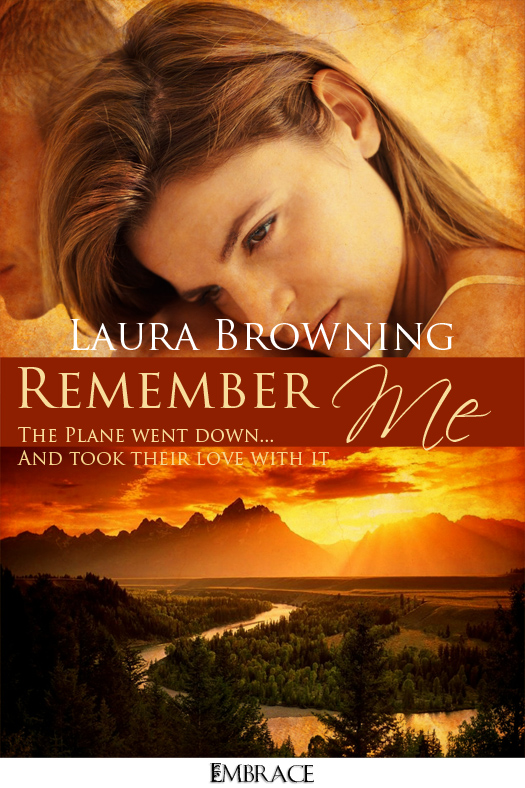 Remember Me By: Laura Browning
