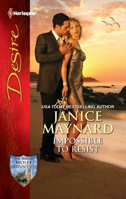 Impossible to Resist By: Janice Maynard