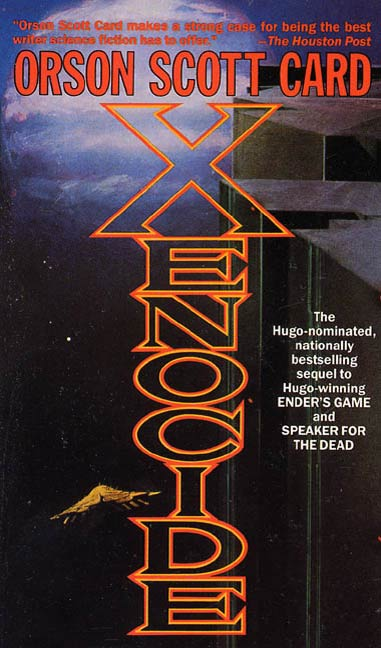 Xenocide By: Orson Scott Card