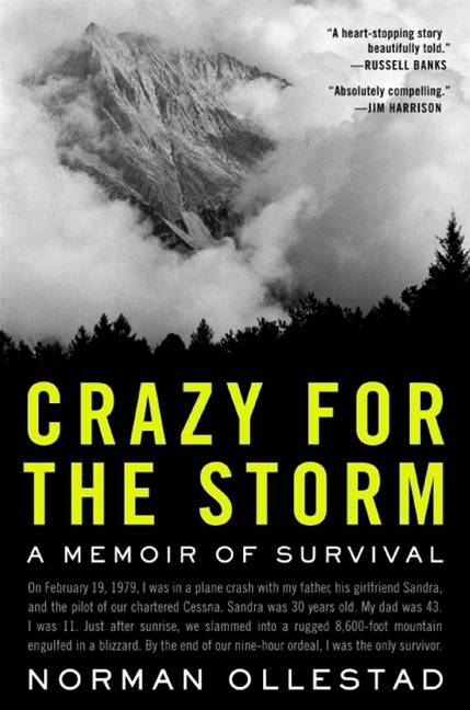 Crazy for the Storm By: Norman Ollestad