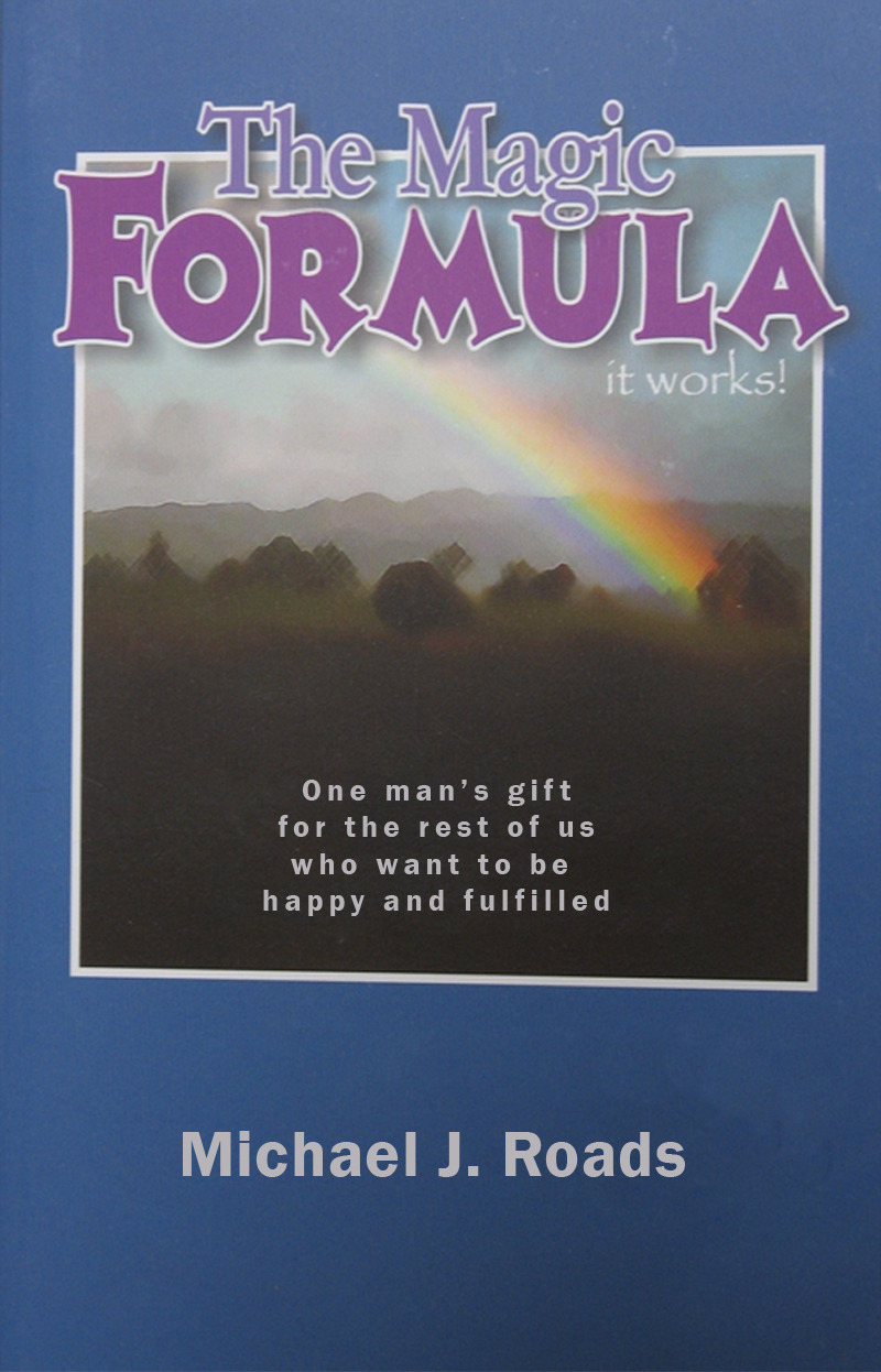 The Magic Formula By: Michael J Roads