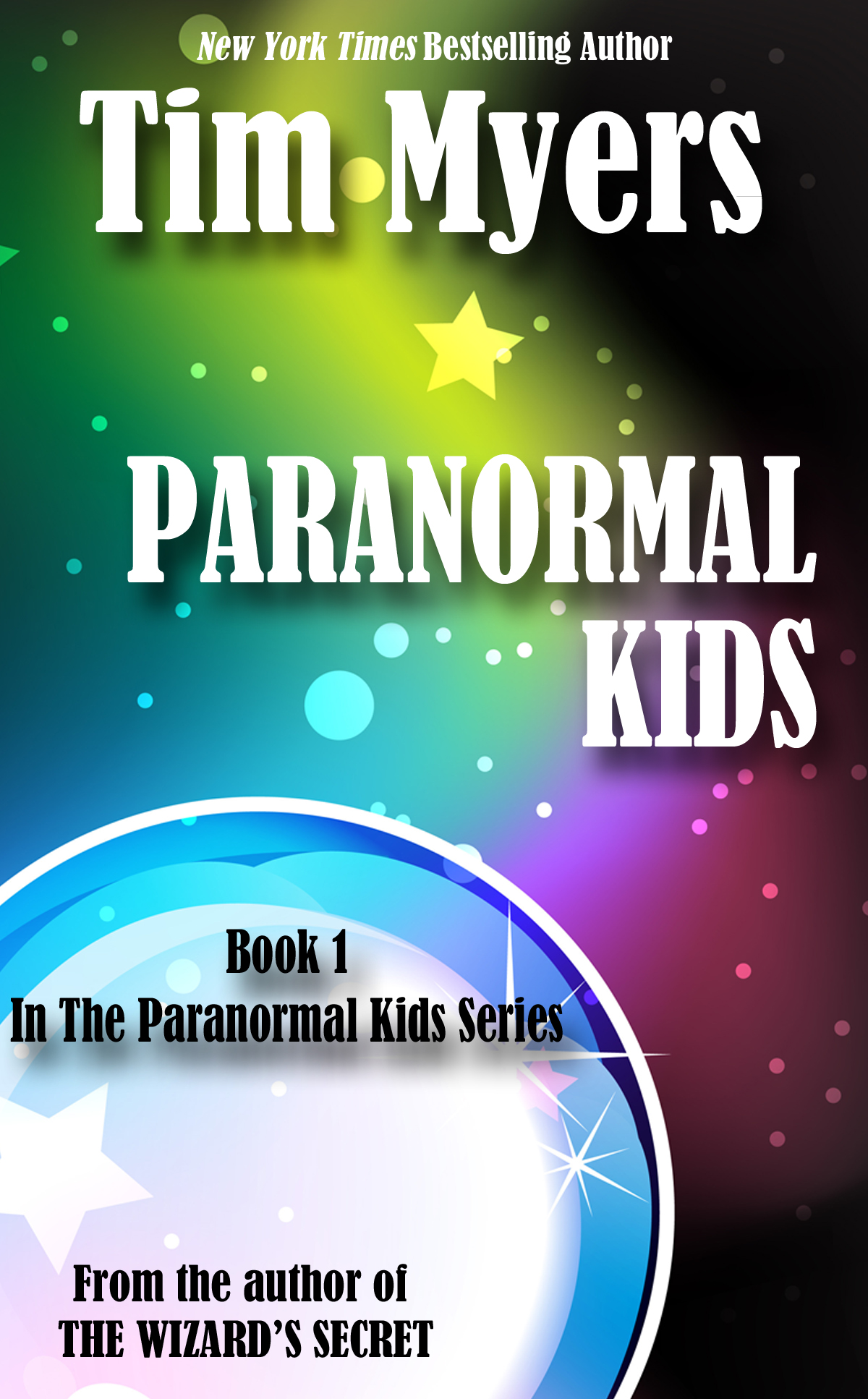 Paranormal Kids By: Tim Myers