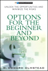 Options for the Beginner and Beyond