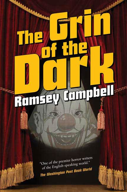 The Grin of the Dark By: Ramsey Campbell